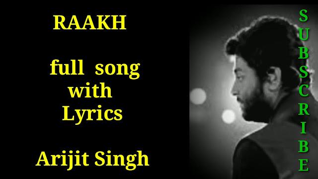 राख Raakh – SMZS - Arijit Singh Lyrics