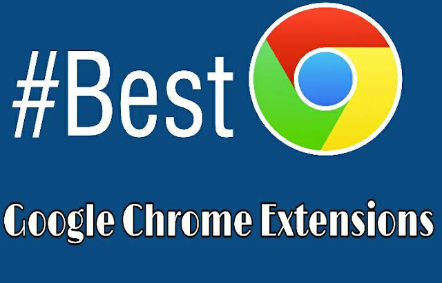 5  Best Google Chrome Extension