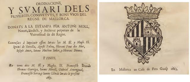 ORDINACIONS,  Y SVMARI DELS  PRIVILEGIS, CONSVETVTS, Y BONS VSOS DEL  REGNE DE MALLORCA.
