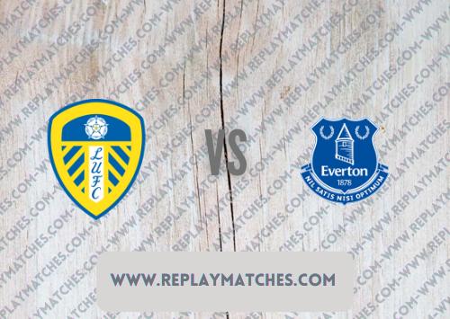 Leeds United vs Everton -Highlights 21 August 2021