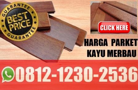 Harga lantai kayu merbau, lantai kayu merbau, harga parket merbau, harga flooring solid merbau