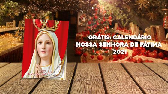 Grátis: Calendário Nossa Senhora de Fátima 2021