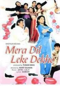 Mera Dil Leke Dekho (2006)