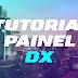 Como fazer um painel dx | By Croak