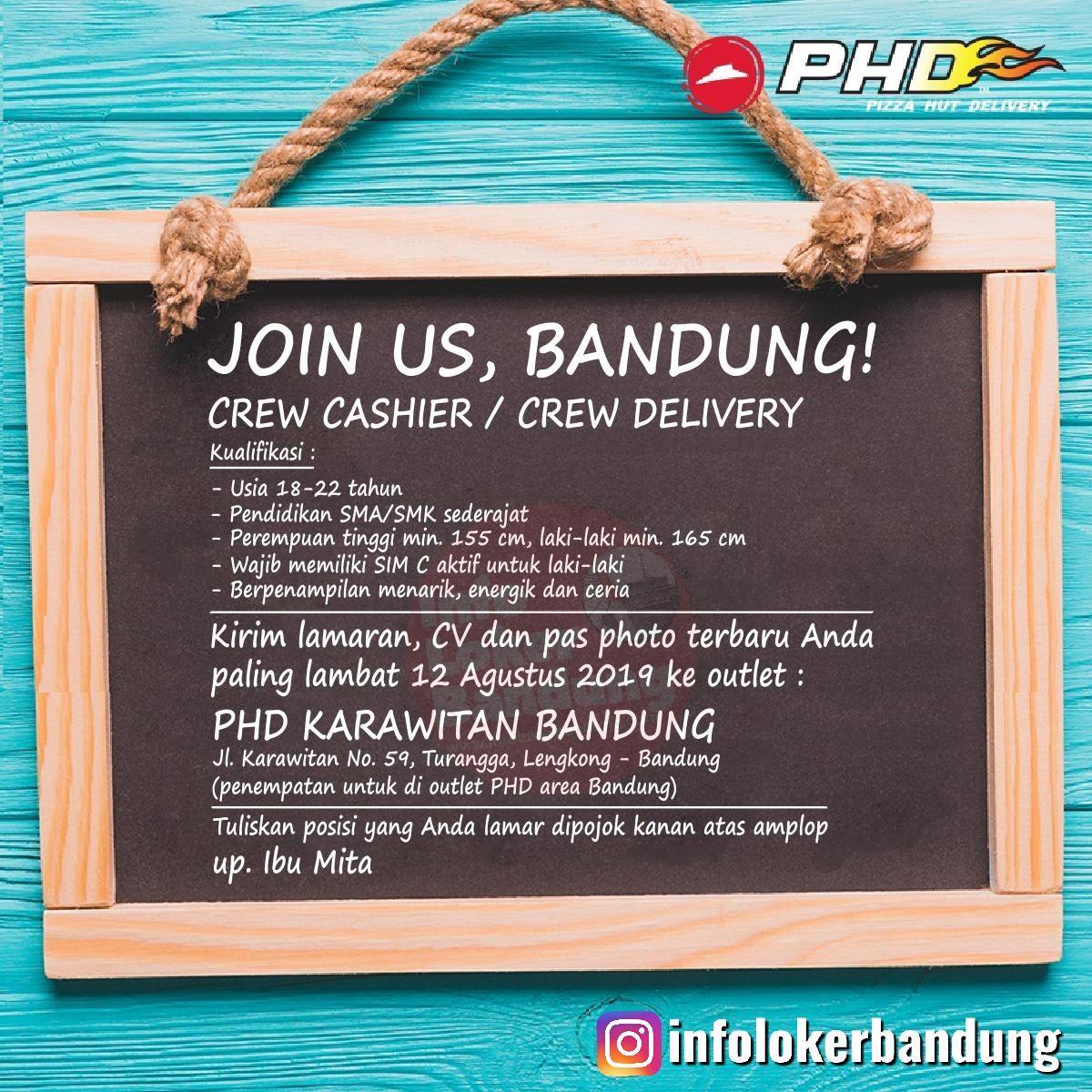 Lowongan Kerja Pizza Hut Delivery (PHD) Karawitan Bandung Agustus 2019