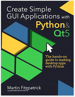 Create Simple GUI Applications, with Python & Qt5 The hands-on guide to building desktop apps with Python