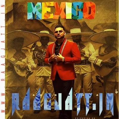 Mexico by Karan Aujla lyrics