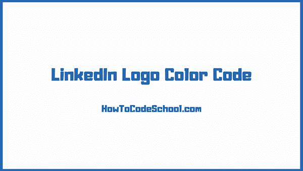 LinkedIn Logo Color Code