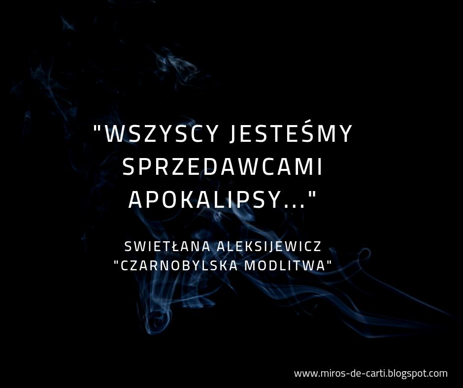 """Swietłana Aleksijewicz """"Czarnobylska modlitwa. Kronika przyszłości"""""""