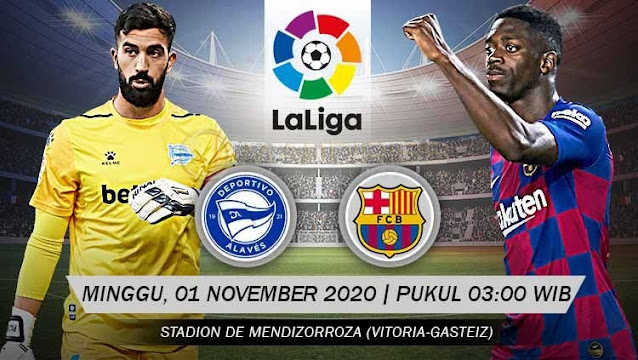 Prediksi Deportivo Alaves Vs Barcelona, Minggu 01 November 2020 Pukul 03.00 WIB