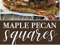 For Dinner Maple Pecan Squares