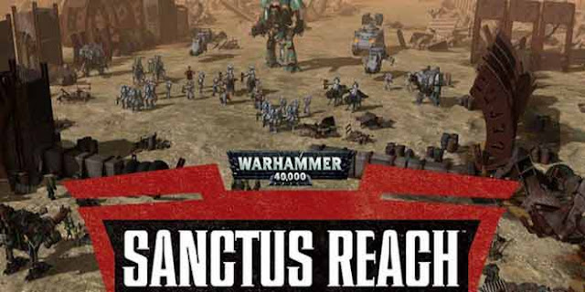 Warhammer 40000 Sanctus Reach