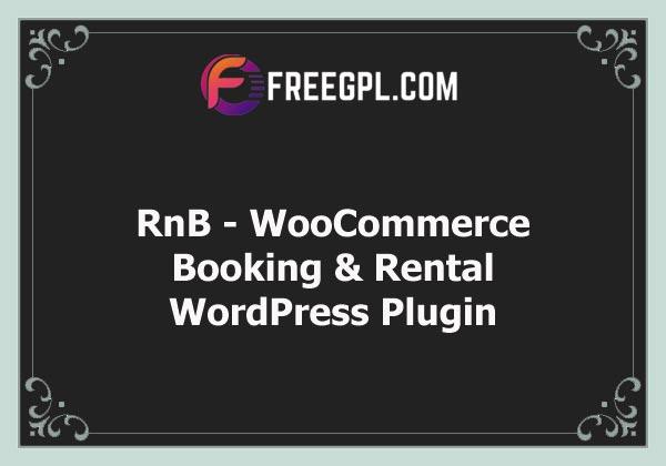 RnB - WooCommerce Booking & Rental Plugin Nulled Download Free