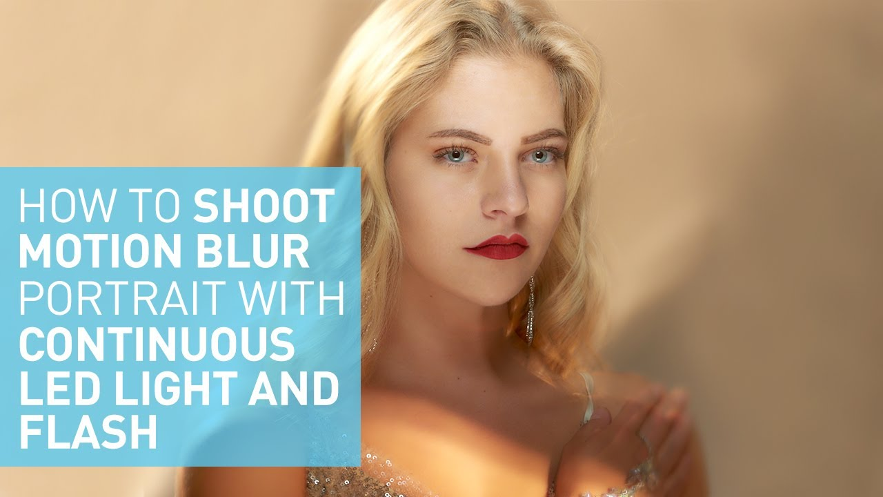 How to shoot motion blur portrait with continuous LED light and Flash