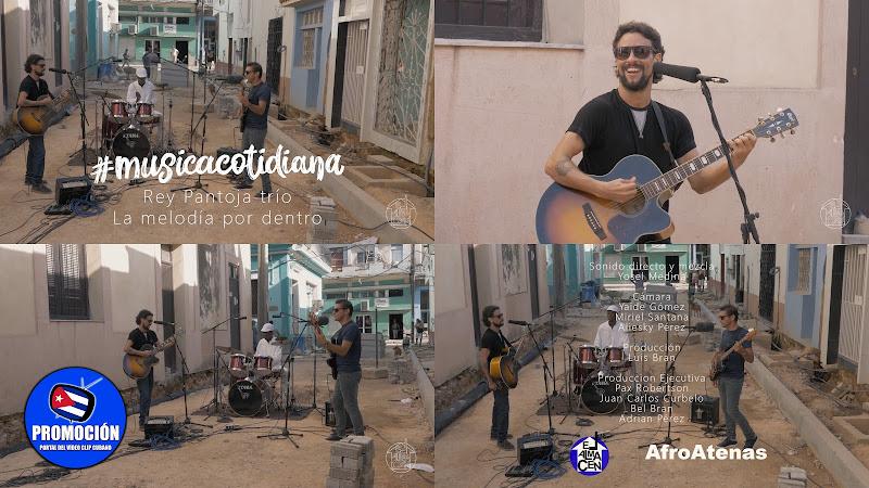 Rey Pantoja Trio - ¨La melodía por dentro¨ - Videoclip - Producciones El Almacén. Portal Del Vídeo Clip Cubano. Música cubana. Pop. Trova. Cuba.