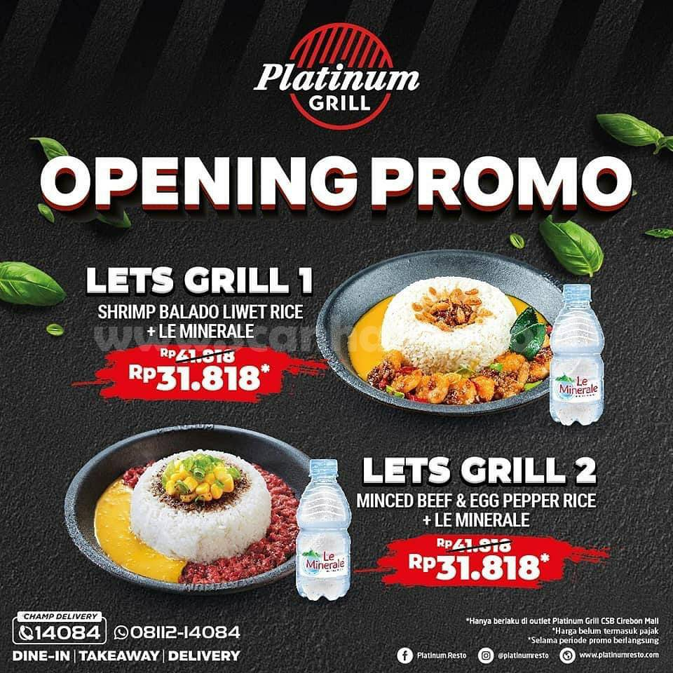 PLATINUM GRILL CSB Cirebon Mall Opening Promo 2 Paket Menu hanya 31 Ribuan