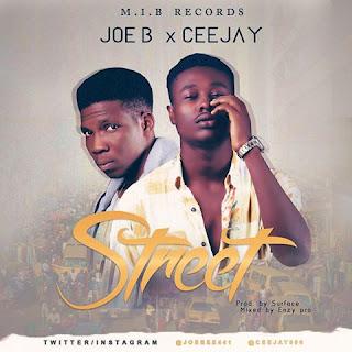 Joe B & CeeJay – Street 1