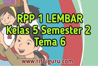 rpp-1-lembar-kelas-5-semester-2-tema-6-revisi-terbaru