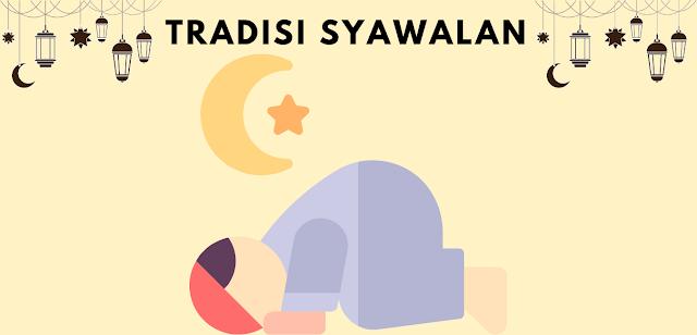 Tradisi Syawal Masyarakat Indonesia