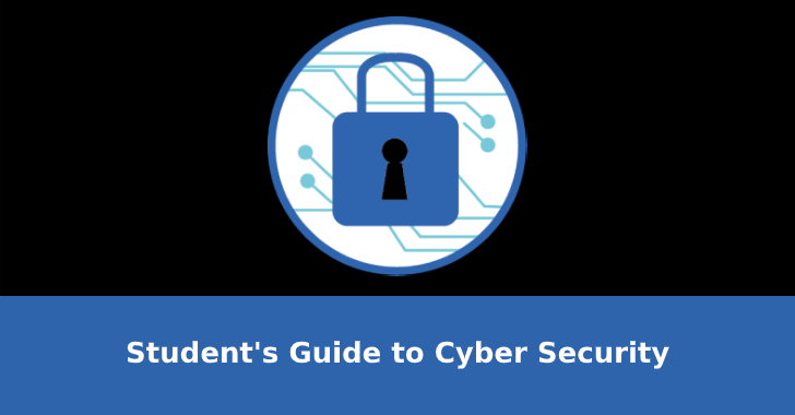 The Student's Guide to Cyber Security – 9 Top Tips to Prevent Yourself From Hackers