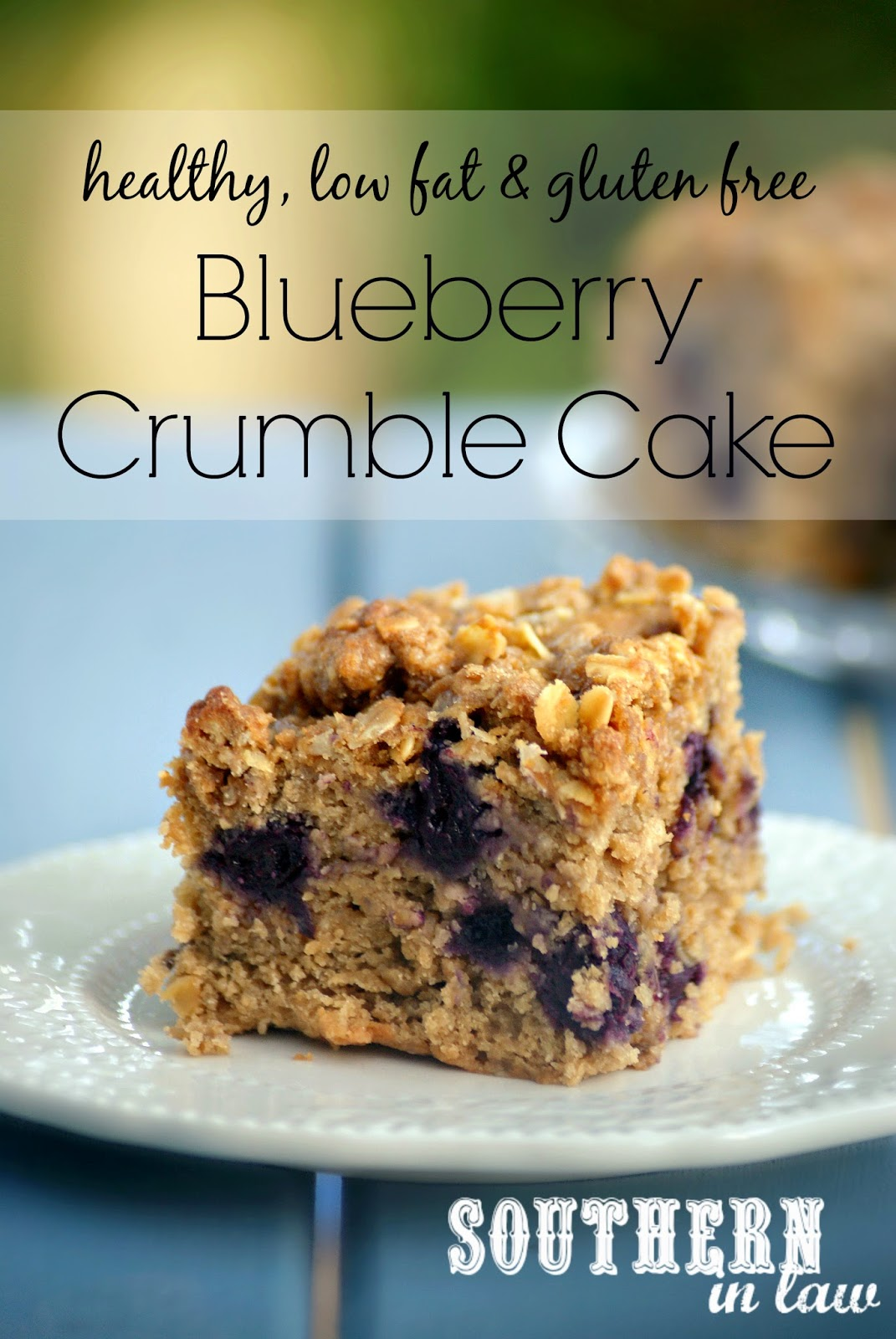 ... and Gluten Free Lifestyle Blog: Recipe: Healthy Blueberry Crumble Cake