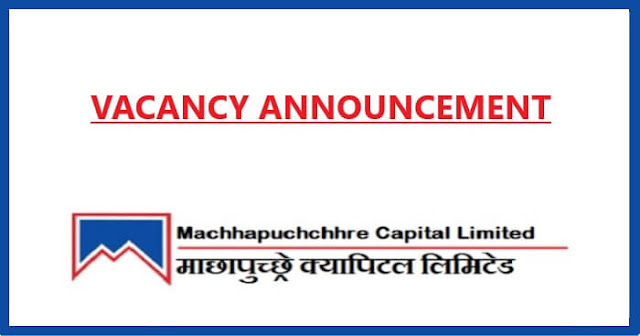 Vacancy notice from Machhapuchchhre Capital Limited