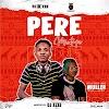 [Mixtape] Dj Xzee - Pere Mixtape