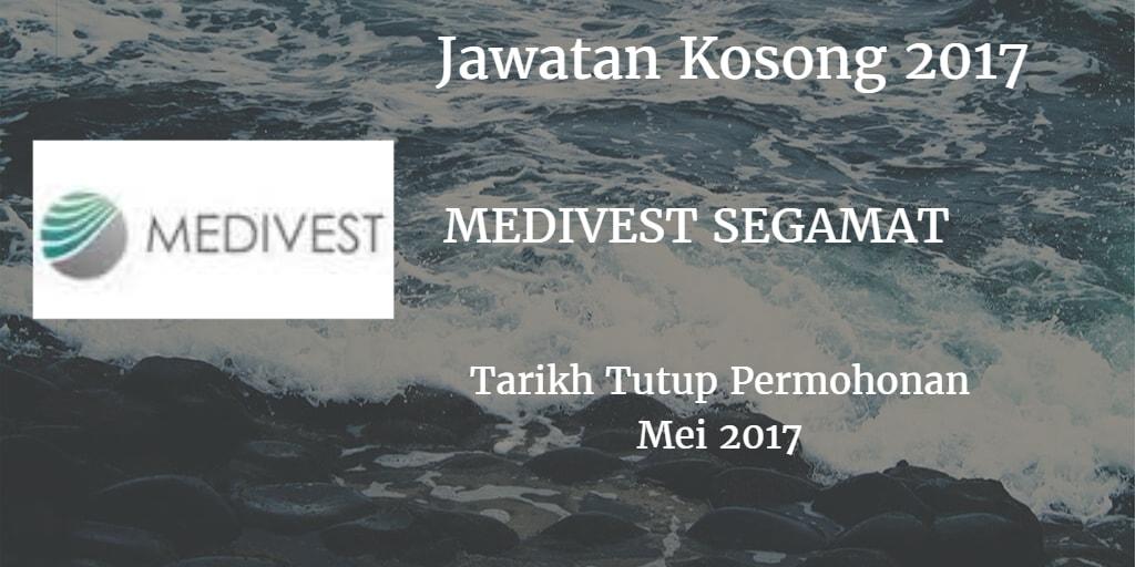 Jawatan Kosong Medivest Sdn Bhd Mei 2017