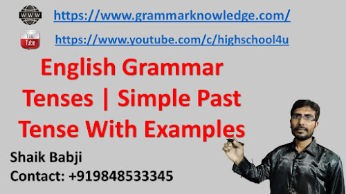 English Grammar Tenses Simple Past Tense With Examples