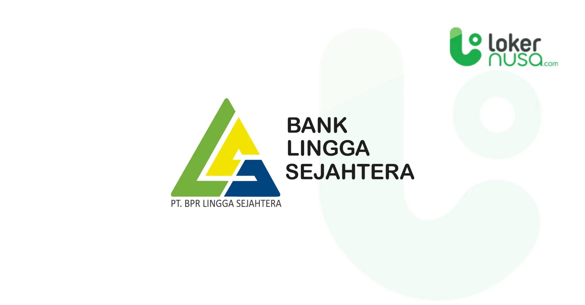 Lowongan Kerja Kalimantan - PT. BPR Lingga Sejahtera