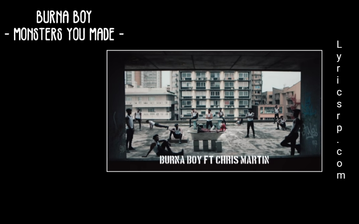 Burna Boy - Monsters You Made