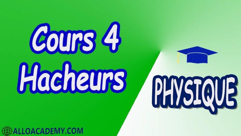 Cours 4 Hacheurs pdf  Introduction Hacheur série (Buck) Deux quadrants Quatre quadrants Hacheur parallèle (Boost) Hacheur à accumulation inductive (Buck & Boost) physique