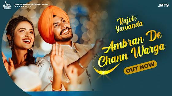 Ambran De Chann Warga Song Lyrics | Rajvir Jawanda | Mixsingh | New Punjabi Songs 2021Jass Records Lyrics Planet
