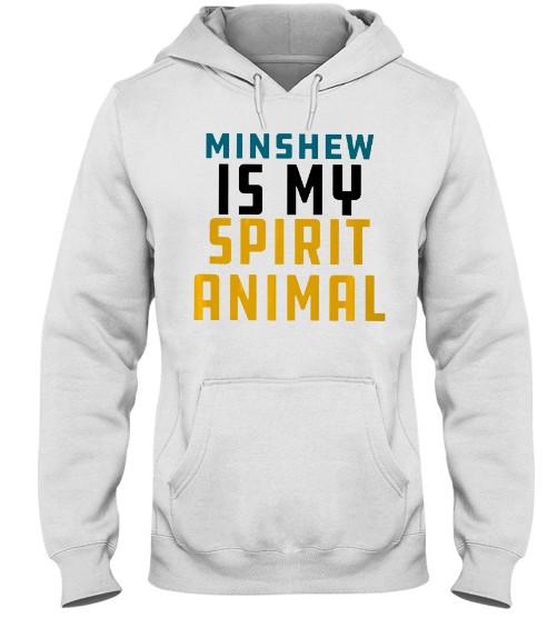 Minshew Is My Spirit Animal Hoodie, Minshew Is My Spirit Animal T Shirts