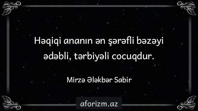 mirze-elekber-sabir-sarsaq-yaltaq-yaltaqliq-dunya-ac-aforizm