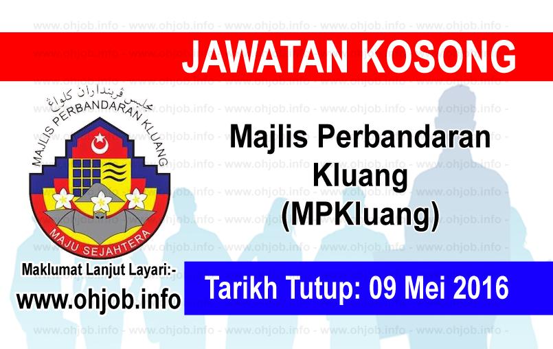 Jawatan Kerja Kosong Majlis Perbandaran Kluang (MPKluang) logo www.ohjob.info mei johor 2016