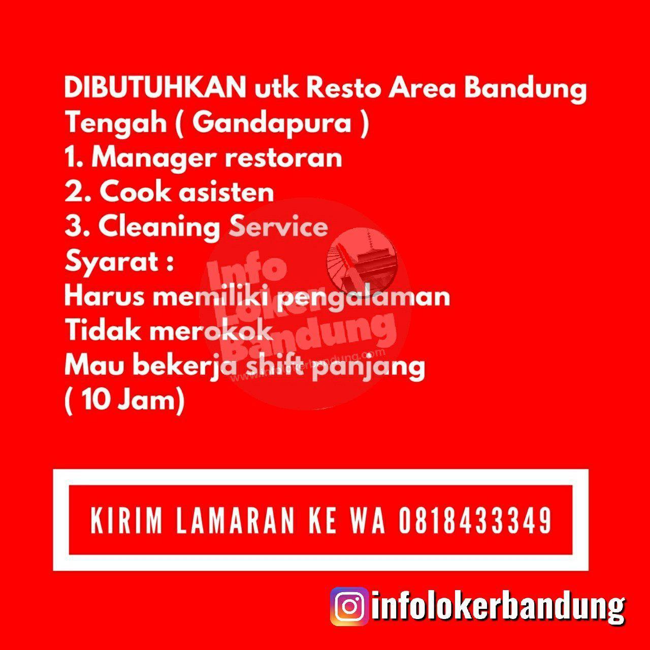Lowongan Kerja Untuk Resto Area Bandung Tengah ( Gandapura ) Juli 2019