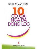 10 Cô Gái Ngã Ba Đồng Lộc - Nghiêm Văn Tân