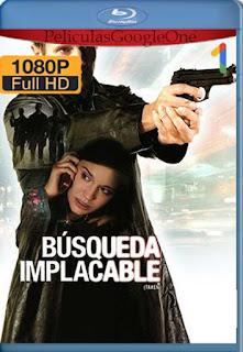 Busqueda Implacable [2008] [1080p BRrip] [Latino-Inglés] [GoogleDrive] chapelHD