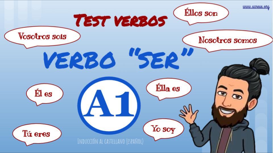 """TEST DEL VERBO """"SER"""" EN PRESENTE"""