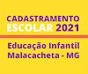 CADASTRO ESCOLAR EDUCAÇÃO INFANTIL - 2021
