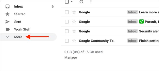 انقر فوق المزيد لتوسيع كافة تسميات Gmail
