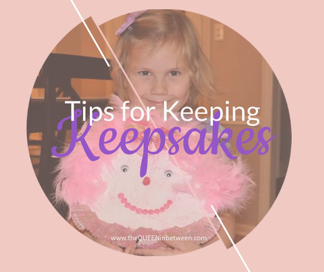 Tips for Keeping the Keepsakes