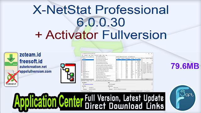 X-NetStat Professional 6.0.0.30 + Activator Fullversion