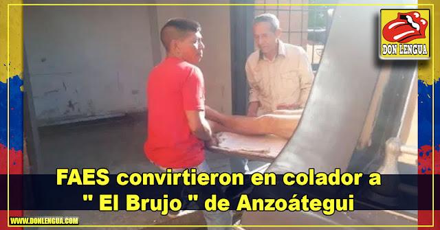 """FAES convirtieron en colador a """" El Brujo """" de Anzoátegui"""