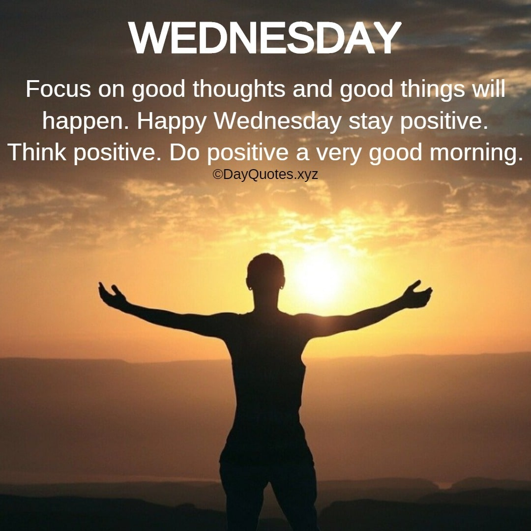 Quotes For Wednesday Morning To Wish Others A Good Wednesday