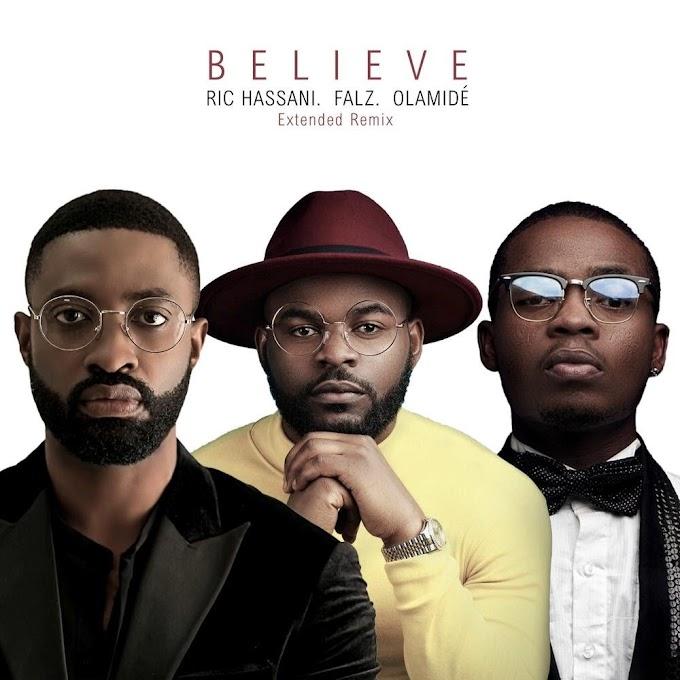 Throw back Thursday!!! Ric Hassani ft Falz,  Olamide - Believe