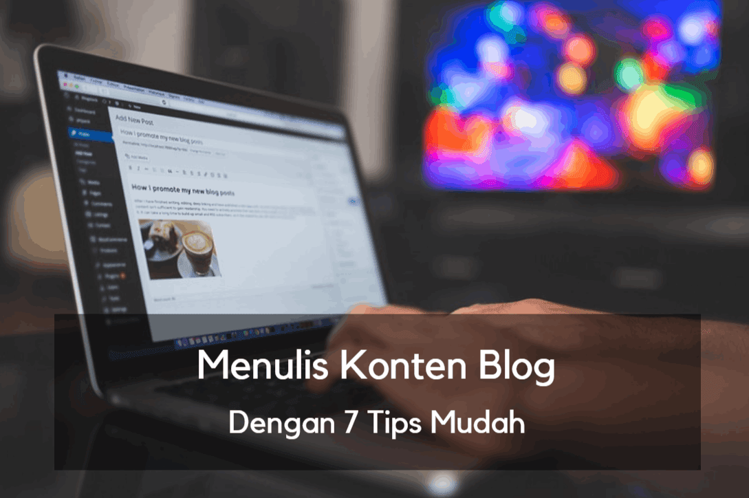 tips menulis konten blog