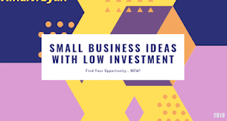 New ideas of business with Low Investment