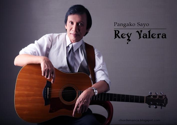 Chord Gitar Rey Valera - Pangako Sayo - Kuncinya Mudah dan Akurat